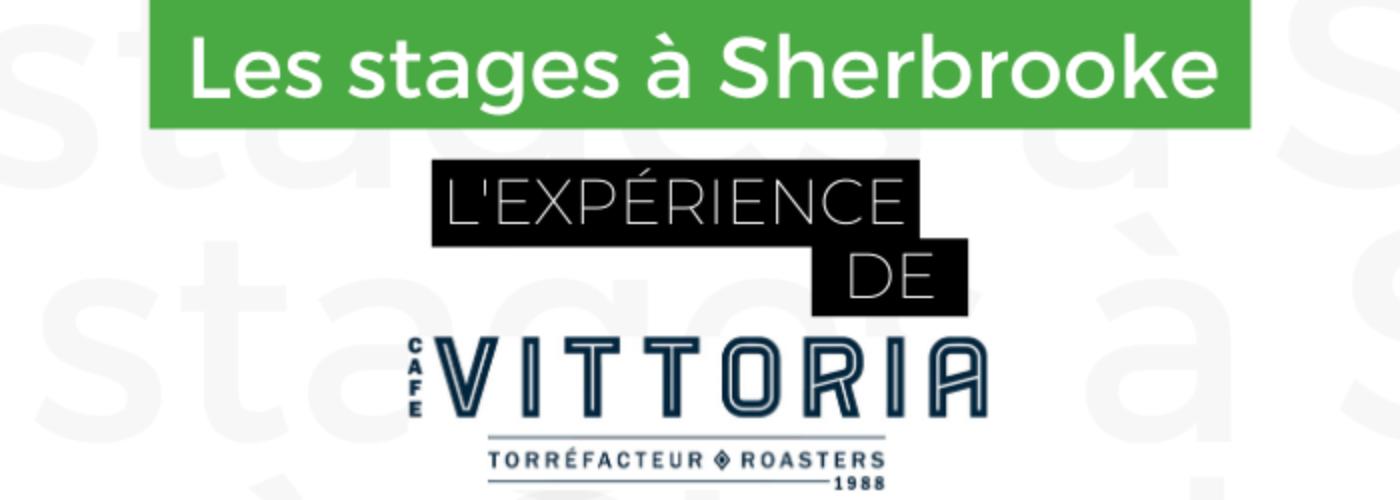 Les stages à Sherbrooke - Chez Café Vittoria