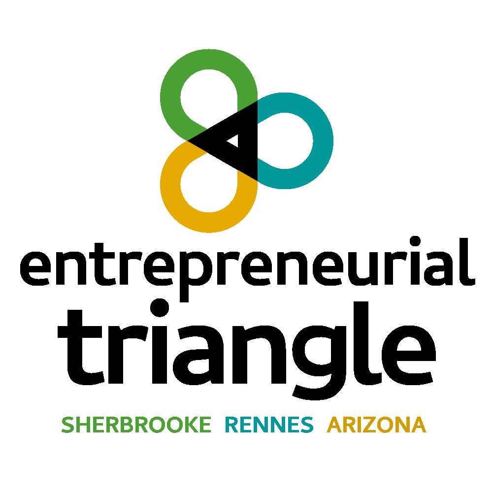 Entrepreneurial Triangle Sherbrooke - Rennes - Arizona