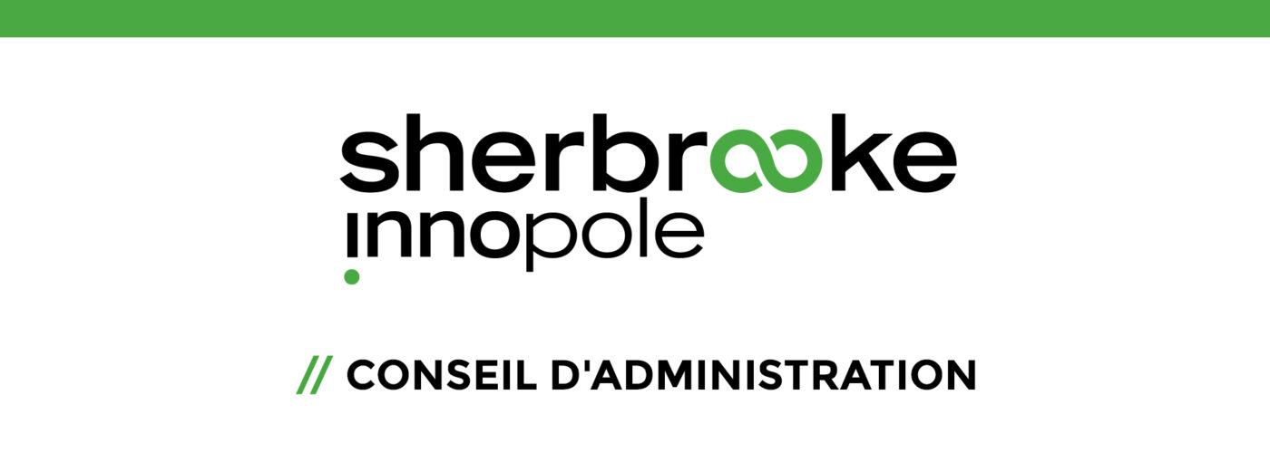 Appel de candidatures, Conseil d'administration, Sherbrooke Innopole