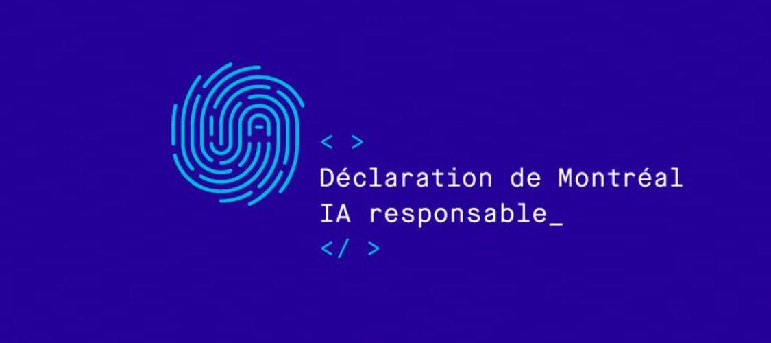 Déclaration de Montréal pour un développement responsable de l'intelligence artificielle (IA)